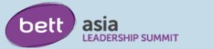 BETT Asia Leadership Summit 2015